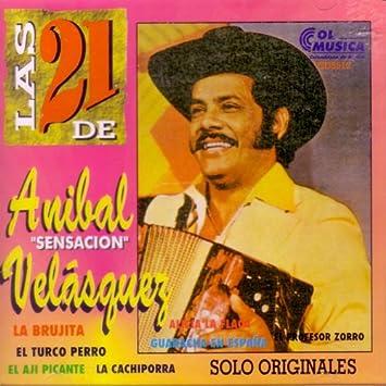 "Las 21 de Anibal ""Sensacion"" Velasquez"