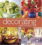 Decorating Year-Round, Better Homes and Gardens Editors, 0696213923