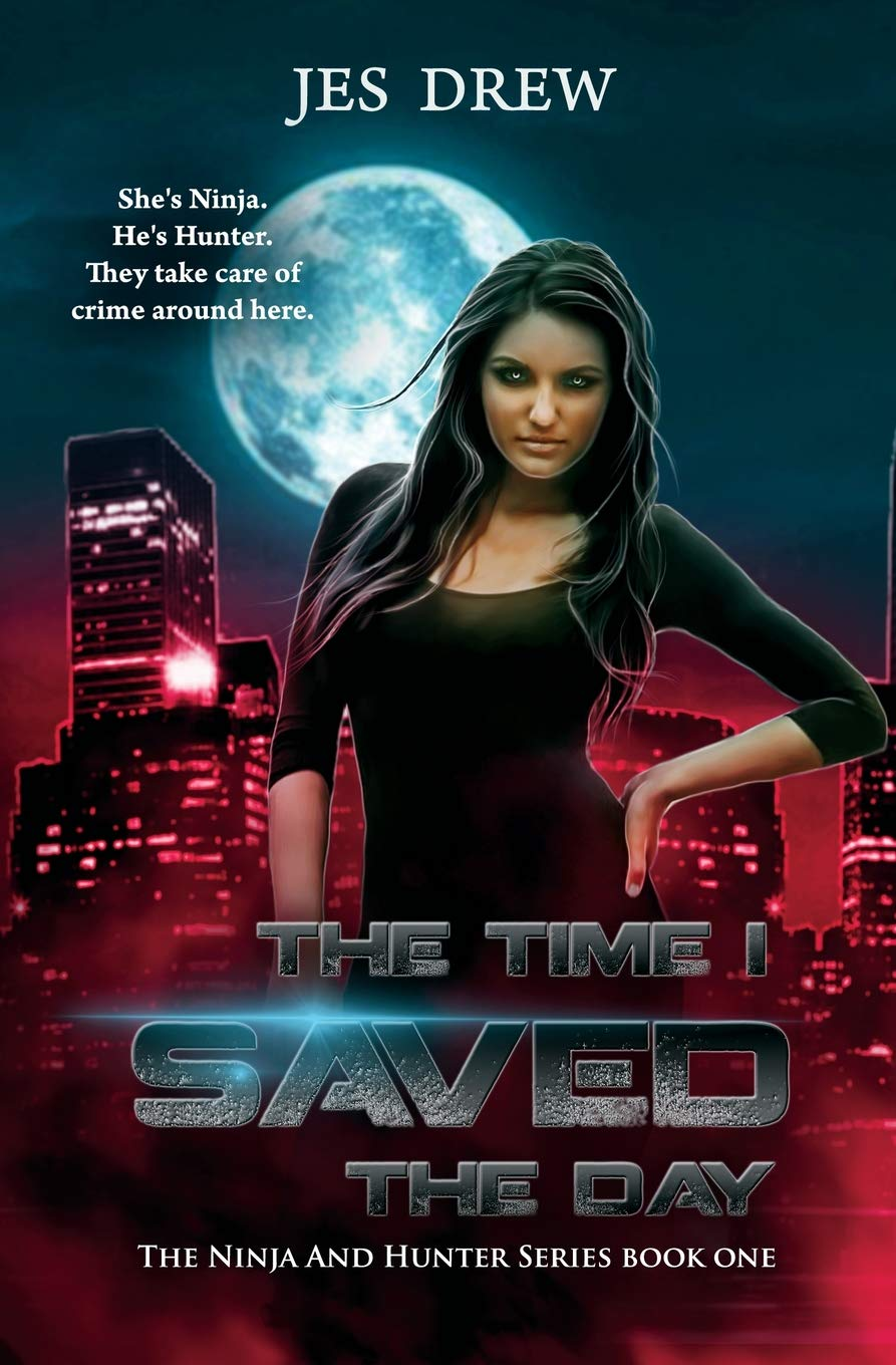 Amazon.com: The Time I Saved the Day (The Ninja and Hunter ...