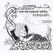 Gustav und die rosarote Wolke Penelope 2 | Christel Maria Zwillus