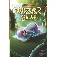 Discover the power of salah