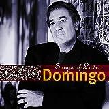 Placido Domingo: Songs of Love