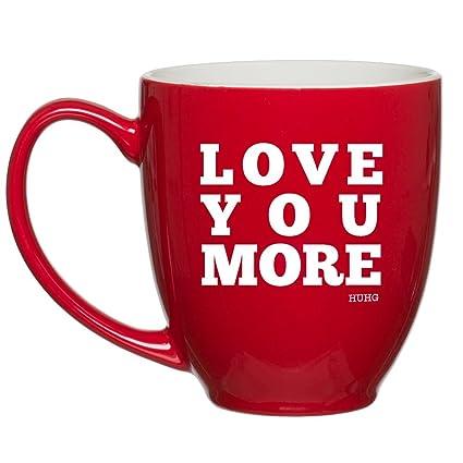 U201cLove You Moreu201d Red Mug, Customized Coffee Mugs, Gift Ideas For Wife