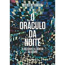 O oráculo da noite: A história e a ciência do sonho