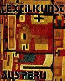 img - for Altindianische Textilkunst aus Peru (German Edition) book / textbook / text book