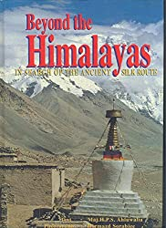 Beyond the Himalayas: In search of the ancient silk route