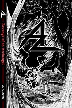 Az: Revenge of an Archangel by [Bavar, A. A.]