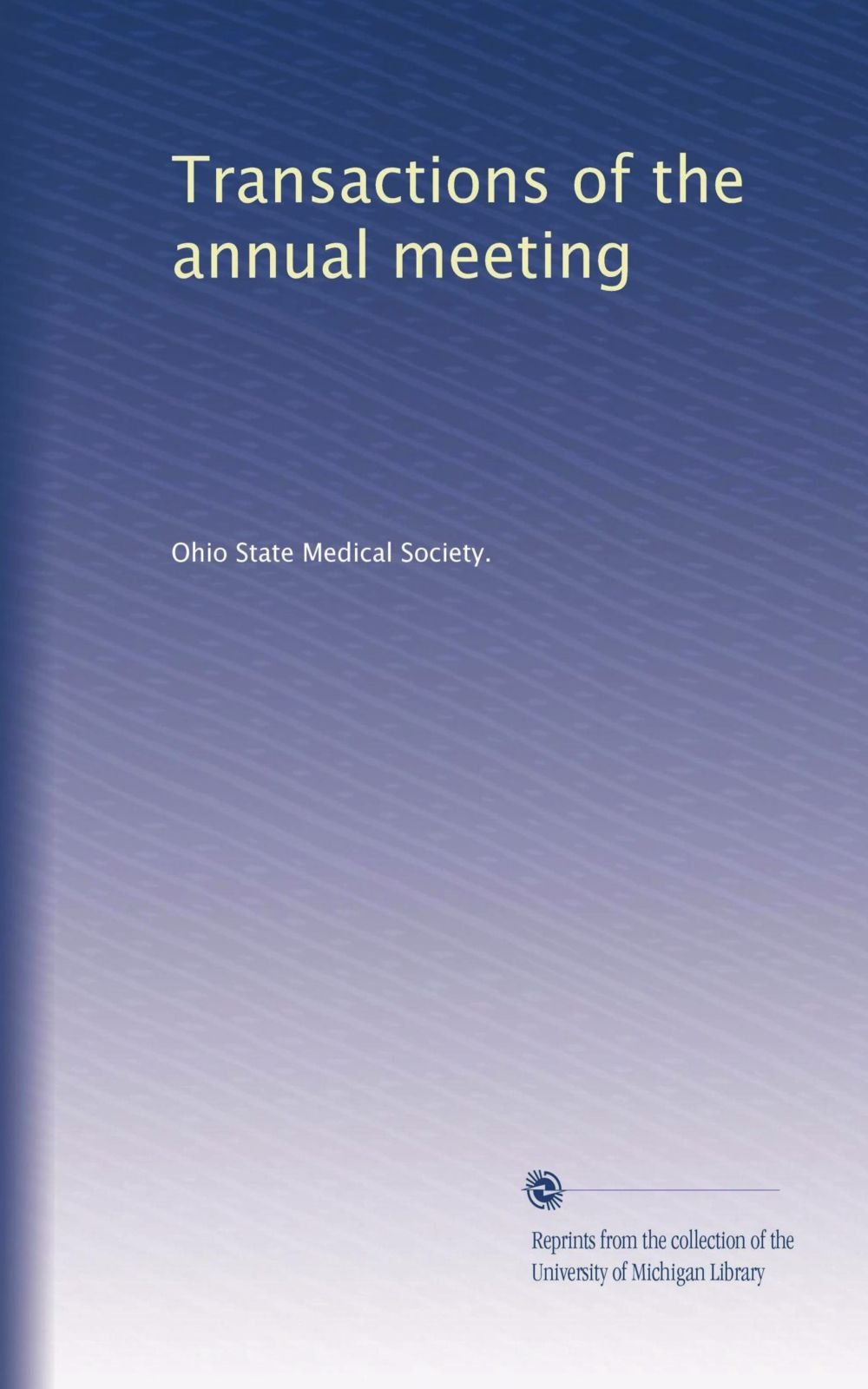 Download Transactions of the annual meeting (Volume 23) PDF
