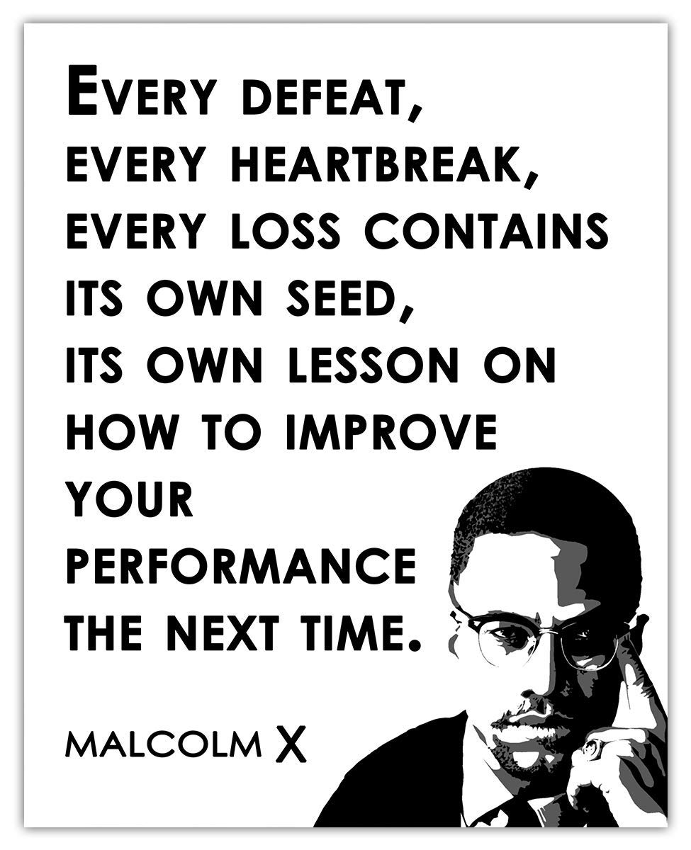 Every Defeat, Every Heartache… Malcolm X Typography Wall Art Print - (8x10) Unframed Picture For Home, Office, Dorm & Bedroom Decor - Great Motivational Gift Idea Under $15