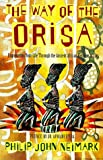 The Way of Orisa: Empowering Your Life Through the Ancient African Religion of Ifa