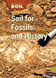 Soil for Fossils and History (Science of Soil)