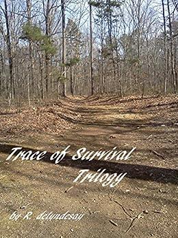 Amazon.com: Trace of Survival Trilogy eBook: R. deLyndsay