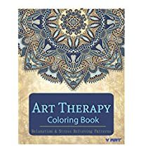 Art Therapy Coloring Book: Art Therapy Coloring Books for Adults : Stress Relieving Patterns