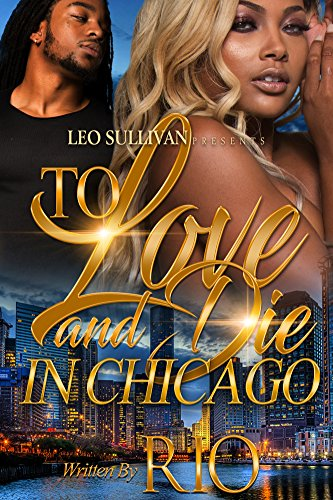 To Love and Die in Chicago