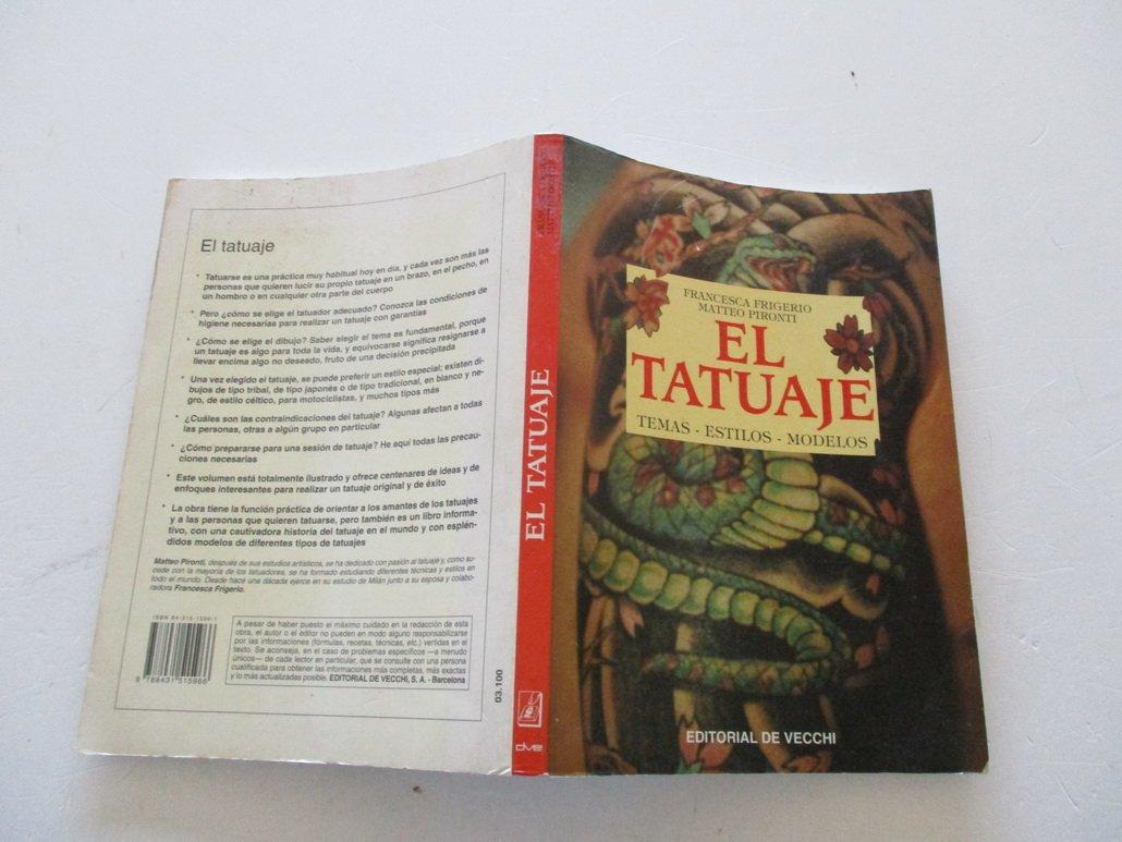 El tatuaje: Amazon.es: F. Frigerio, M. Pironti: Libros