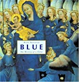 Blue – The History of a Color