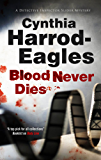 Blood Never Dies: A Bill Slider British Police Procedural (Bill Slider Mysteries Book 15)