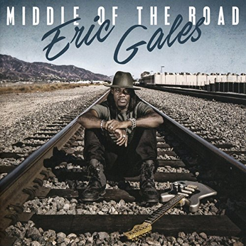 Eric Gales - Middle of the Road (2017) [WEB FLAC] Download
