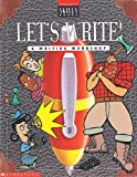 Let's Write, Scholastic, Inc. Staff, 0590495143