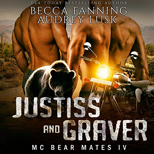 Justiss And Graver: MC Bear Mates, Book 4