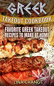 ?FREE? Greek Takeout Cookbook: Favorite Greek Takeout Recipes To Make At Home. local mixtas Trinity delivers Viajar procesos