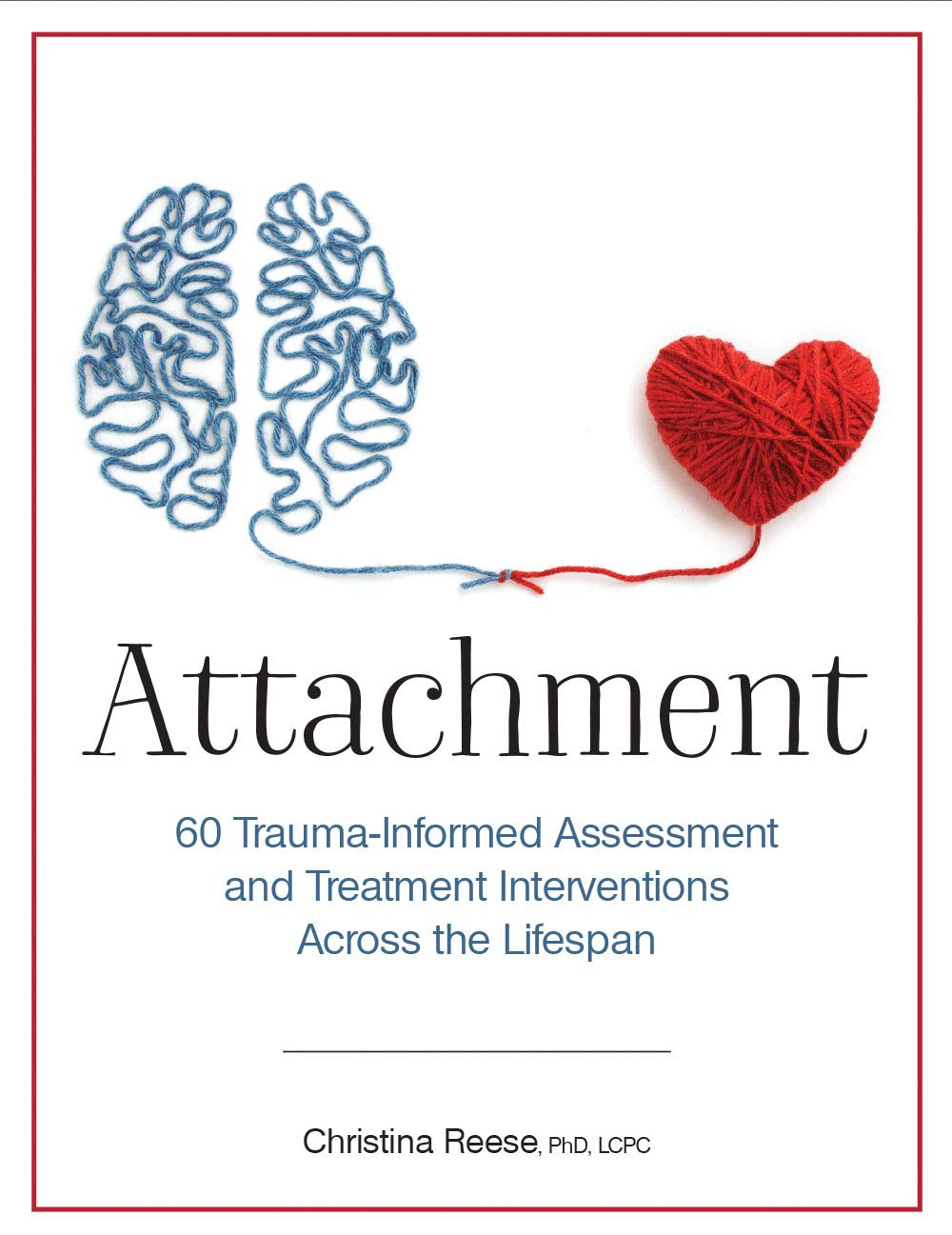 Attachment Trauma Informed Assessment Treatment Interventions