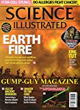 Science Illsutrated November December 2010 Magazine EARTH ON FIRE: CLIMATE CHANGE AND WILDFIRES MAY BE FUELING EACH OTHER. CAN WE BREAK THE CYCLE?