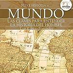 Breve historia del mundo | Luis Iñigo Fernández