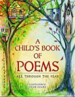 Child's Book Of Poems A - All Through The