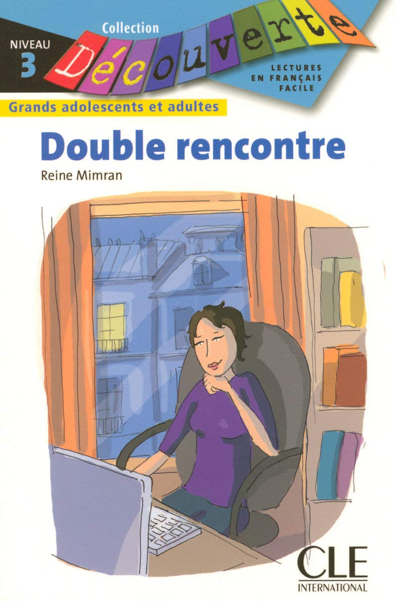 Read Online Double Rencontre (Level 3) (English and French Edition) ebook