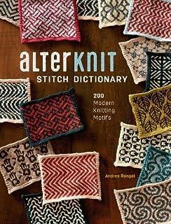 Book Cover: AlterKnit Stitch Dictionary: 200 Modern Knitting Motifs