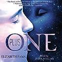 Plus One Hörbuch von Elizabeth Fama Gesprochen von: Julia Whelan