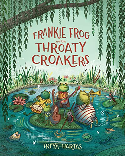 Frankie Frog and the Throaty Croakers (English Edition)
