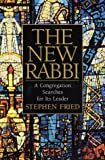 The New Rabbi, Stephen Fried, 0553801031
