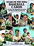 Stars of the 1950s Baseball Cards, Carol Belanger Grafton, 0486248488