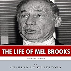 American Legends: The Life of Mel Brooks Audiobook