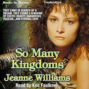 So Many Kingdoms Audiobook