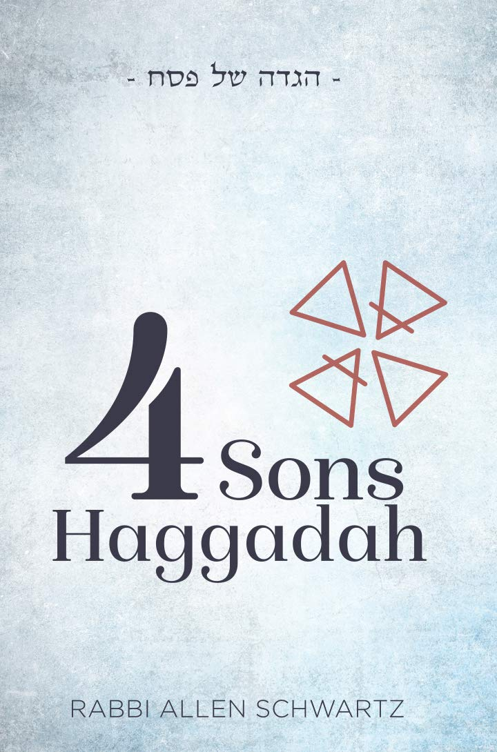 The Four Sons Haggadah: Rabbi Alan Schwartz: 9781946351708: Amazon.com:  Books