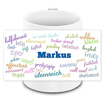 Positive Eigenschaften Tasse mit Namen Markus