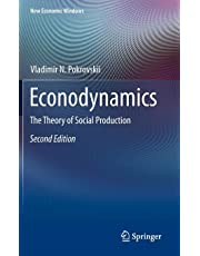 Econodynamics: The Theory of Social Production
