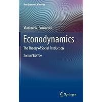 Econodynamics: The Theory of Social Production