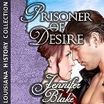 Prisoner of Desire | Jennifer Blake