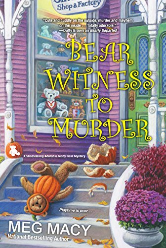 Bear Witness to Murder (A Teddy Bear Mystery) by [Macy, Meg]