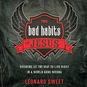 The Bad Habits of Jesus Audiobook