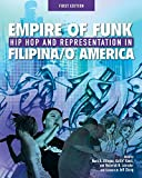 img - for Empire of Funk: Hip Hop and Representation in Filipina/O America book / textbook / text book