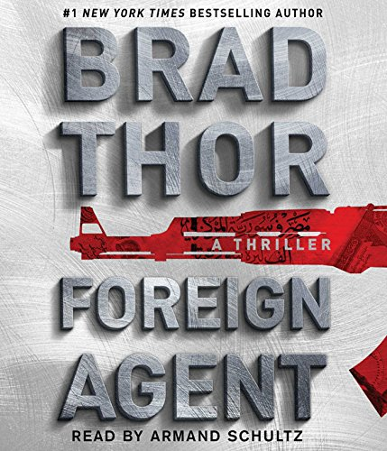Foreign Agent: A Thriller (16) (The Scot Harvath Series) -
