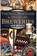 Virginia, Maryland and Delaware Breweries Paperback