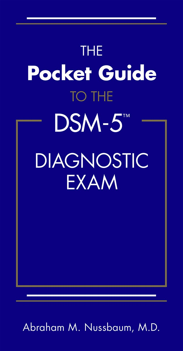 The Pocket Guide to the DSM-5(TM) Diagnostic Exam by Brand: American Psychiatric Publishing