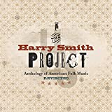 The Harry Smith Project: Anthology of American Folk Music Revisited