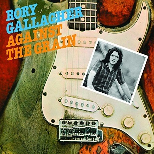 Vinilo : Rory Gallagher - Against The Grain (United Kingdom - Import)